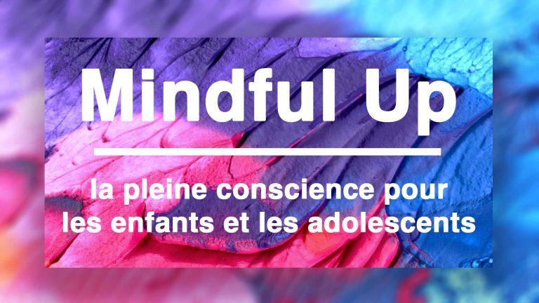 Mindful Up : Séance de découverte gratuite à partir de 7 ans !