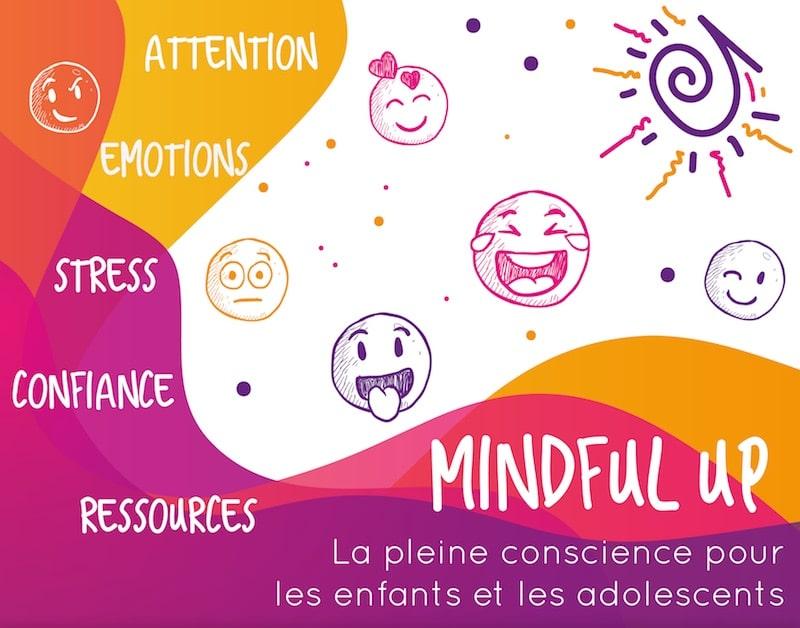 Mindful Up Enfants et Adolescents (Fin 2018)